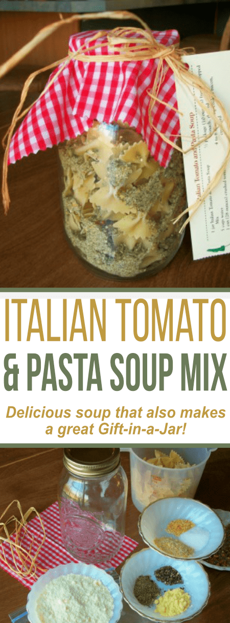 This Italian Tomato and Pasta soup is delicious and makes a GREAT Gift-in-a-Jar!