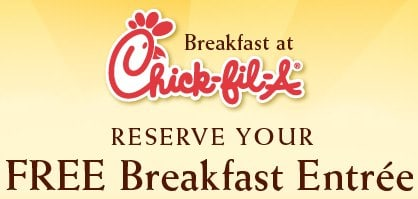 Free Chick-fil-A Breakfast entree