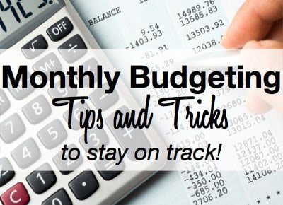 Monthly Budgeting Tips and Tricks