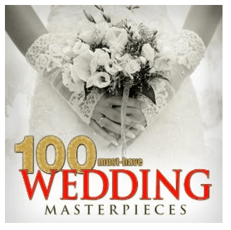 100 Must Have Wedding Masterpieces