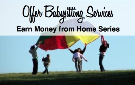 Offer Babysitting Services and Work from Home