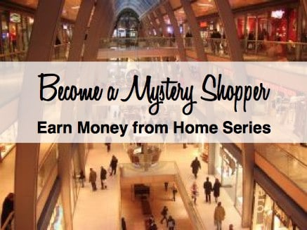 Start Mystery Shopping and Earn Money from Home