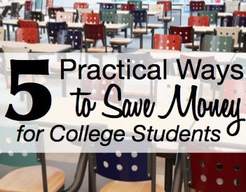 Ways to Save Money for College Students