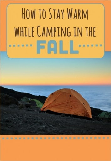 How to Stay Warm while Camping in the Fall
