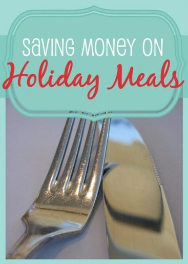 Saving Money on Holiday Meals