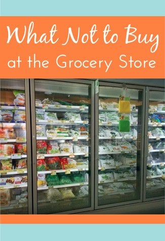 What Not to Buy at the Grocery Stores