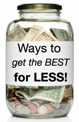 Ways to Get the Best for Less