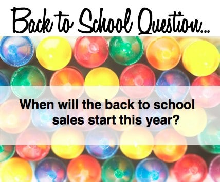 When will back to school sales start this year?