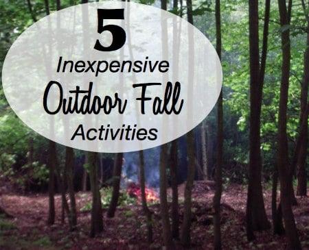 Inexpensive Outdoor Fall Activities