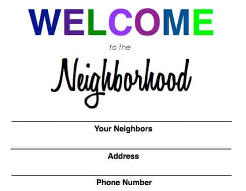 Looking for gifts for neighbors when you move in? Download this Welcome to the Neighborhood printable and include goodies and a list of the things you love!