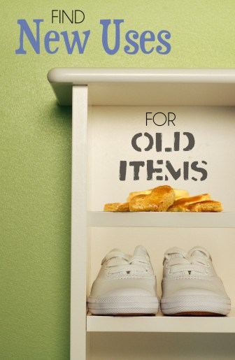 find-new-uses-for-old-items