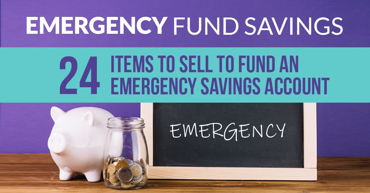 Great list of items to sell to fund an emergency savings account. Try selling some of these items today so your bank account is prepared for a financial emergency!