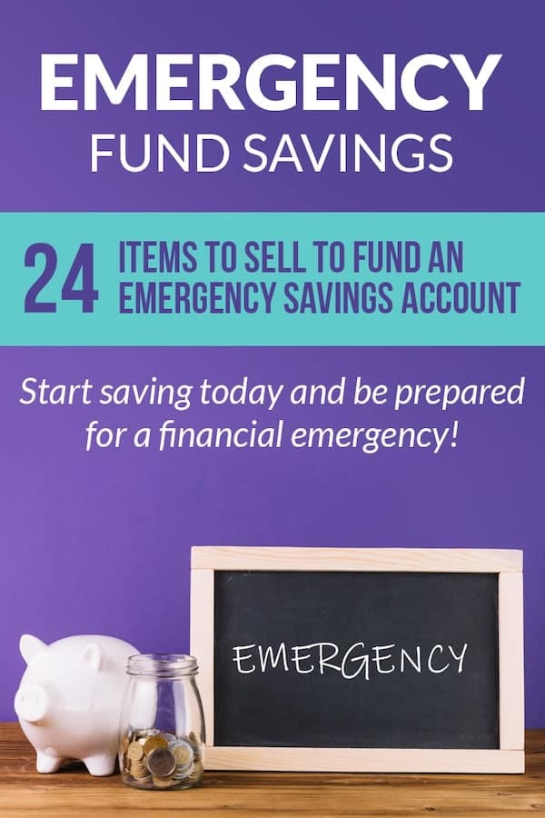 Great list of items to sell to fund an emergency savings account. Try selling some of these items today so your bank account is prepared for a financial emergency! via @AndreaDeckard
