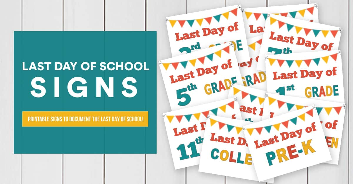 Grab these last day of school signs and print free at home! We have pre-school all the way to college! Use the matching free first day of school signs too!