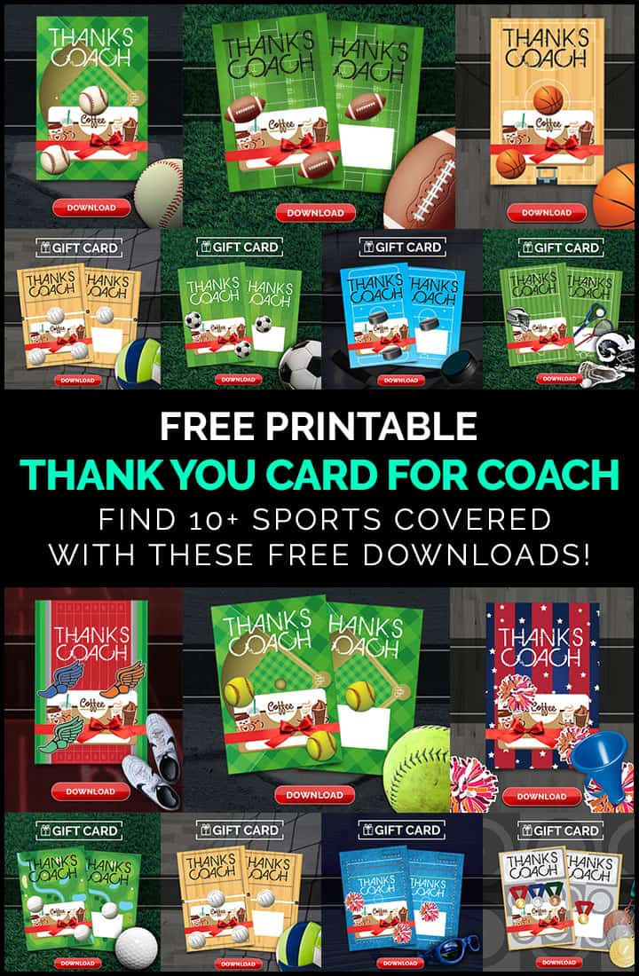 Coach gift ideas for several different sports! These free printable cards make the perfect Thank You gift for coaches! Several cards are available for to download and gift to coach!